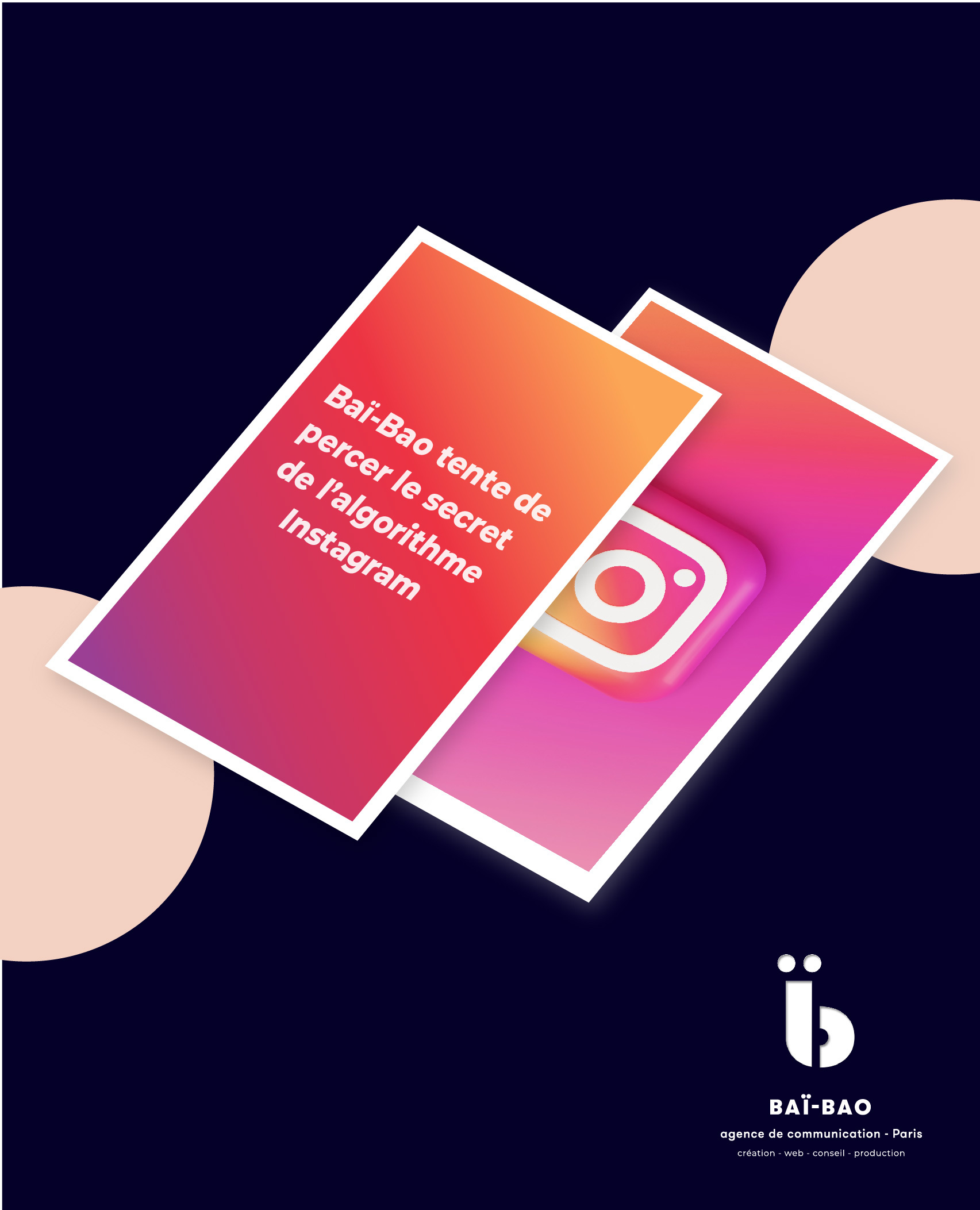 baï-bao algorithme Instagram agence de communication